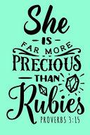 She is Far More Precious Than Rubies, Proverbs 3