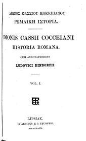 Diōnos Kassiou Kokkēianou Rōmaikē historia: Τόμοι 1-2