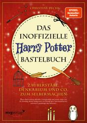 Das inoffizielle Harry Potter Bastelbuch PDF