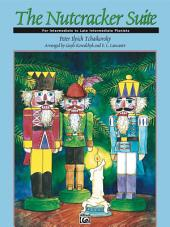 The Nutcracker Suite: For Intermediate Piano