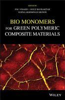 Bio Monomers for Green Polymeric Composite Materials PDF