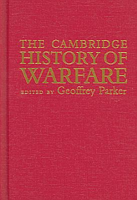 The Cambridge History of Warfare PDF