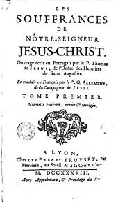 Les souffrances de notre Seigneur Jésus-Christ: ouvrage écrit en portugais
