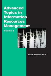 Advanced Topics in Information Resources Management, Volume 2