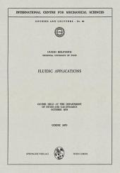 Fluidic Applications: Course held at the Department of Hydro- and Gas-Dynamics, October 1970
