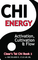 Chi Energy   Activation  Cultivation and Flow