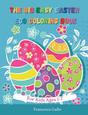 The Big Easy Easter Egg Coloring Book