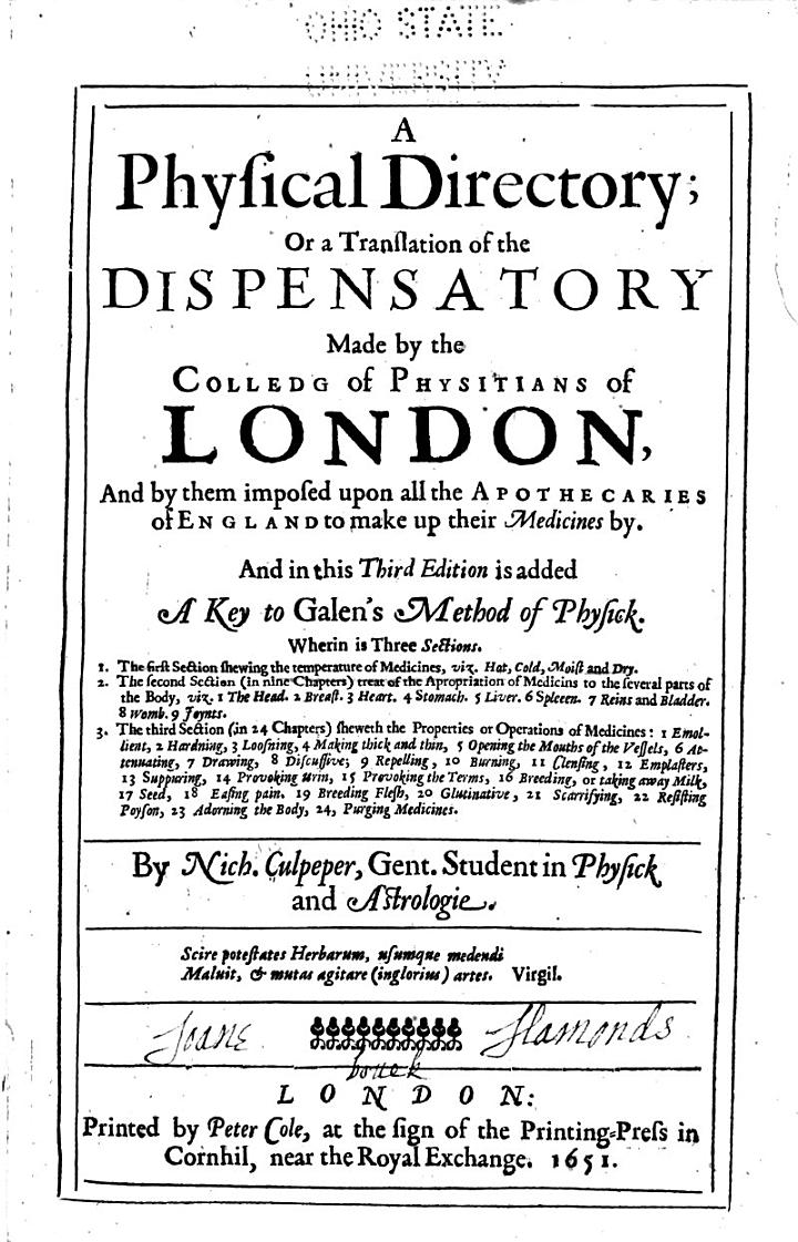 A Physical Directory, Or, A Translation of the Dispensatory Made by the Colledg of Physitians of London