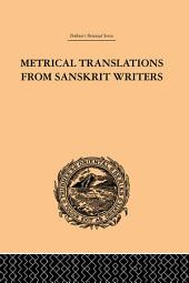 Metrical Translations from Sanskrit Writers