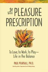 The Pleasure Prescription Book PDF