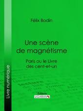 Une scène de magnétisme: Paris ou le Livre des cent-et-un