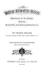The Boy's Summer Book: Descriptive of the Season, Scenery, Rural Life, and Country Amusements