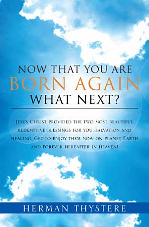 Now That You Are Born Again  What Next  PDF