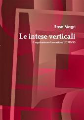 Le intese verticali: Il regolamento di esenzione UE 330/10