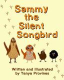 Sammy The Silent Songbird Book PDF