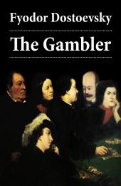 The Gambler (The Unabridged Hogarth Translation)