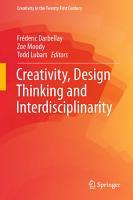 Creativity  Design Thinking and Interdisciplinarity PDF