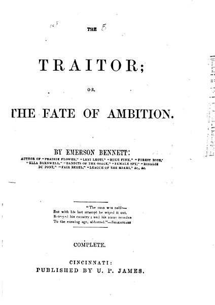 The Traitor, Or, The Fate of Ambition