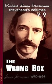 The Wrong Box: Stevenson's Vol. 9