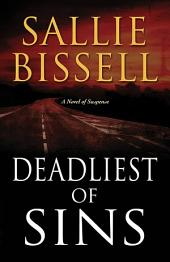 Deadliest of Sins: A Novel of Suspense