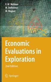 Economic Evaluations in Exploration: Edition 2