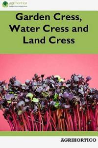 Garden Cress  Water Cress and Land Cress Book