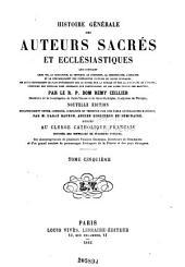 Histoire générale des auteurs sacrés et ecclésiastiques: Volume5