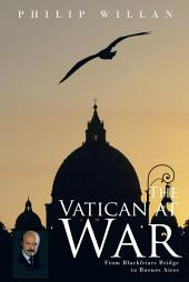 The Vatican at War: From Blackfriars Bridge to Buenos Aires