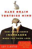 Hare Brain  Tortoise Mind