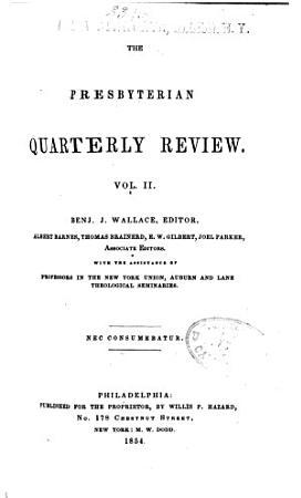 The Presbyterian Quarterly Review PDF