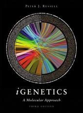 iGenetics: A Molecular Approach, Edition 3