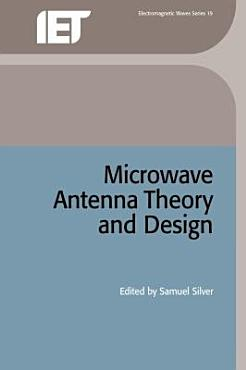Microwave Antenna Theory and Design PDF