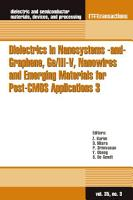 Dielectrics in Nanosystems  and  Graphene  Ge III V  Nanowires and Emerging Materials for Post CMOS Applications 3 PDF