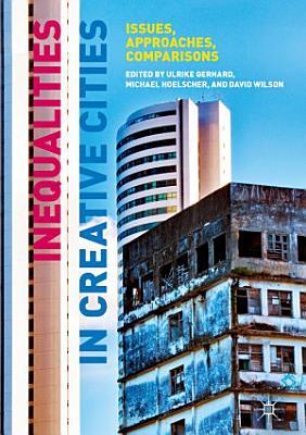 Inequalities in Creative Cities
