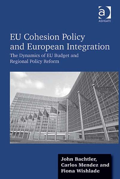 Download EU Cohesion Policy and European Integration Book