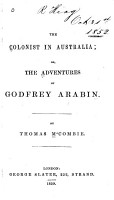 The Colonist in Australia  Or  The Adventures of Godfrey Arabin PDF