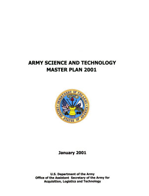 Army Science And Technology Master Plan 2001  Volume 1  January 2001 PDF