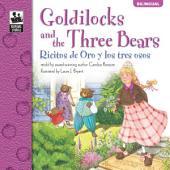 Goldilocks and the Three Bears, Grades PK - 3: Ricitos de Oro y los tres osos
