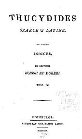 Thucydides, Graece & Latine: Volume 4