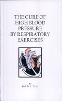 The Cure of High Blood Pressure by Respiratory Exercises