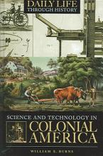 Science and Technology in Colonial America PDF