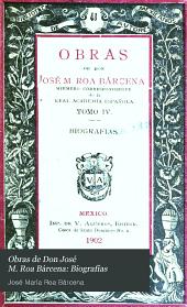 Obras de don José M. Roa Bárcena: Biografías