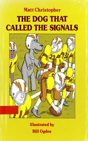 Dog That Called the Signals PDF