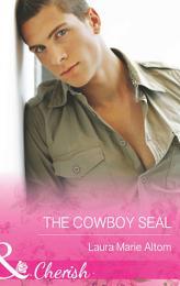The Cowboy SEAL (Mills & Boon Cherish) (Operation: Family, Book 7)