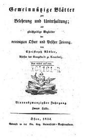 Gemeinnützige Blätter zur Belehrung und Unterhaltung; als gleichzeitige Begleiter der vereinigten Ofner und Pester Zeitung von Christoph Rösler: Band 21