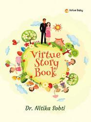 Virtue Story Book Book PDF