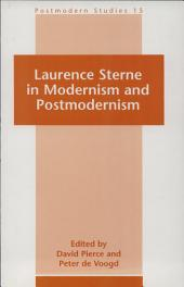 Laurence Sterne in Modernism and Postmodernism