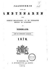 Jaarboekje voor de ambtenaren der directe belastingen, in- en uitgaande regten en accijnsen in Nederland: Volume 39