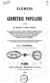 Élémens de géométrie populaire à l'usage des personnes de diverses professions ... par A. Teyssèdre