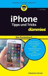 iPhone Tipps und Tricks f?r Dummies das Pocketbuch: Ausgabe 3